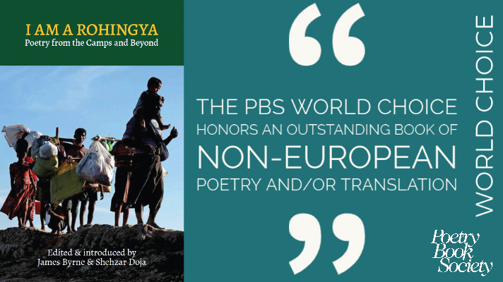 I am a Rohingya: Poetry from the Camps and Beyond (Arc, 2019)